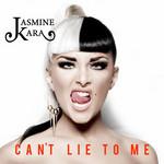 Can't Lie To Me (Cd Single) Jasmine Kara