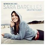 Between The Lines: Sara Bareilles Live At The Fillmore Sara Bareilles