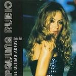 El Ultimo Adios (Cd Single) Paulina Rubio