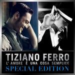 L'amore E Una Cosa Semplice (Special Edition) Tiziano Ferro