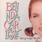 Live Your Life Be Free (Cd Single) Belinda Carlisle