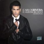 El Hubiera No Existe (Edicion Especial) Carlos Rivera