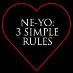3 Simple Rules (Ep) Ne-Yo