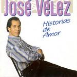 Historias De Amor Jose Velez