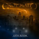 13th Room Crowmatic