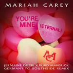 You're Mine (Eternal) (Jermaine Dupri X Kurd Maverick Germany To Southside Remix) (Cd Single) Mariah Carey