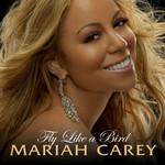 Fly Like A Bird (Cd Single) Mariah Carey