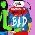 Bad (Featuring Vassy) (Cd Single) David Guetta