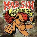 God Save The Sin Mad Sin