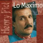 Lo Maximo Henry Fiol