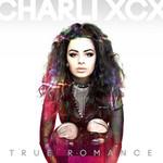 True Romance (Deluxe Edition) Charli Xcx