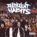 Delinquent Habits Delinquent Habits