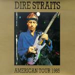 American Tour 1985 Dire Straits