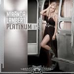 Platinum Miranda Lambert