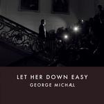 Let Her Down Easy (Cd Single) George Michael