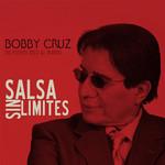Salsa Sin Limites Bobby Cruz