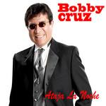 Ataja La Noche (Cd Single) Bobby Cruz