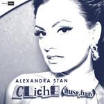 Cliche (Hush Hush) (Remixes) (Ep) Alexandra Stan