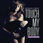 Touch My Body (Remixes) (Cd Single) Mariah Carey