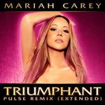 Triumphant (Pulse Remix Extended) (Cd Single) Mariah Carey