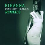 Don't Stop The Music (Remixes) (Ep) Rihanna