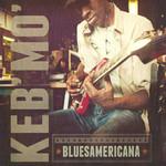 Bluesamericana Keb' Mo'