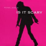 Is It Scary (Cd Single) Michael Jackson