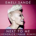 Next To Me (Kendrick Lamar Remix) (Cd Single) Emeli Sande