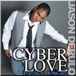 Cyber Love (Featuring Mims) (Cd Single) Jason Derulo