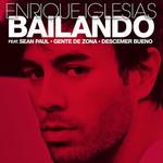 Bailando (Featuring Sean Paul, Gente De Zona & Descemer Bueno) (Cd Single) Enrique Iglesias