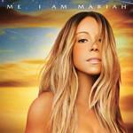 Me. I Am Mariah... The Elusive Chanteuse (Deluxe Edition) Mariah Carey
