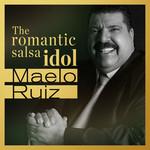 The Romantic Salsa Idol Maelo Ruiz