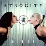 Shout (Cd Single) Atrocity