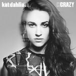 Crazy (Cd Single) Kat Dahlia
