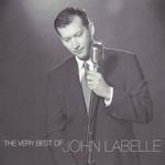 The Very Best Of John Labelle John Labelle