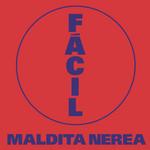 Facil (Cd Single) Maldita Nerea