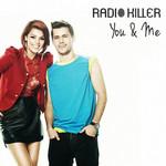 You & Me (Cd Single) Radio Killer
