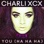 You (Ha Ha Ha) (Remixes) (Ep) Charli Xcx