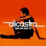 Que No Que Si (Cd Single) Alicastro