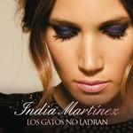 Los Gatos No Ladran (Cd Single) India Martinez