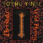 Birrkuta - Wild Honey Yothu Yindi