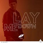 Lay Me Down (Cd Single) Avicii