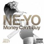 Money Can't Buy (Featuring Jeezy) (Cd Single) Ne-Yo