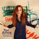 Unrepentant Geraldines (Deluxe Edition) Tori Amos
