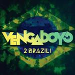2 Brazil (Cd Single) Vengaboys