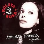 Ruleta Rusa Annette Moreno