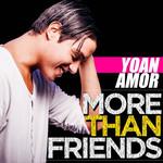 More Than Friends (Cd Single) Yoan Amor