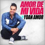 Amor De Mi Vida (Cd Single) Yoan Amor