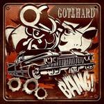 Bang! Gotthard