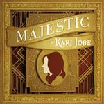 Majestic (Deluxe Edition) Kari Jobe